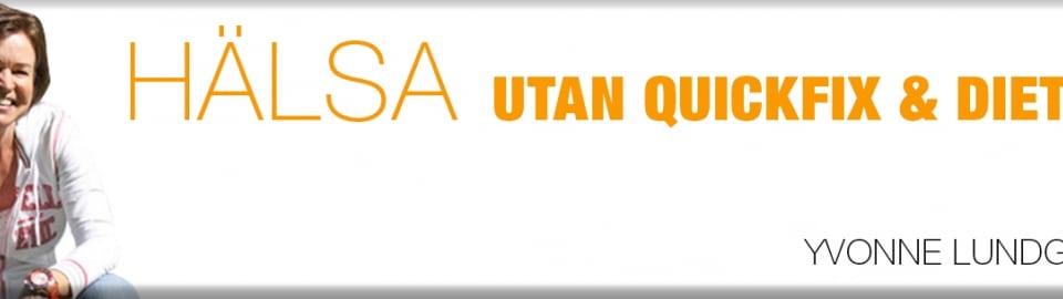 Hälsa Utan Quickfix & Diet