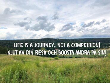 Livet är inte en tävling. Punkt.